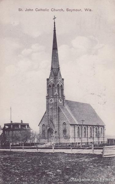 ca. 1909 ~ St. John Catholic Church, Seymour, Wis.