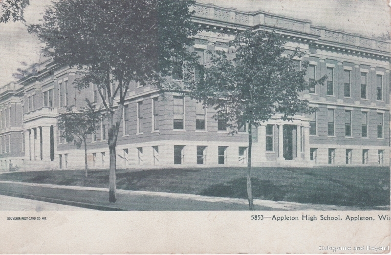 ca. 1906 ~ 5853--Appleton High School, Appleton, Wis.