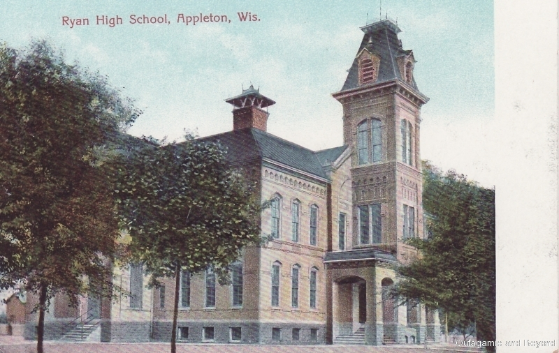ca. 1907 ~ Ryan High School, Appleton, Wis.