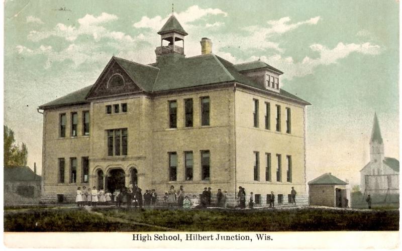 ca. 1909 ~ High School, Hilbert Junction, Wis.